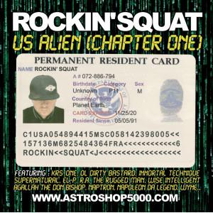 Rockin'Squat « Us Alien (Chapter One) »