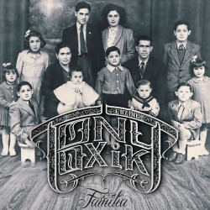 "TonyToxik ""Familia"""