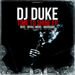 "Dj Duke ""Time To Shine EP"""