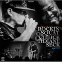 "Rockin' Squat & Cheick Tidiane Seck ""Assassin Live Band"""