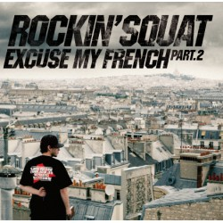 "Rockin' Squat ""Excuse My French Part 2"""