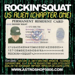 Rockin'Squat « Us Alien (Chapter One) »