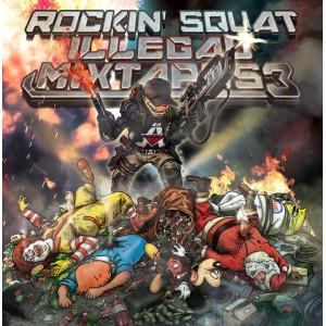 Rockin'Squat « Illégal Mixtapes 3 »