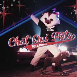 """KickBlast """"Chat Qui Pète"""""""