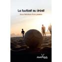 Le Football au Brésil