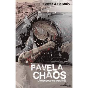 Favela-Chaos, l'innocence se perd tôt