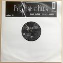 "PYROMAN & NEDA ""Pyroman"" (Maxi)"